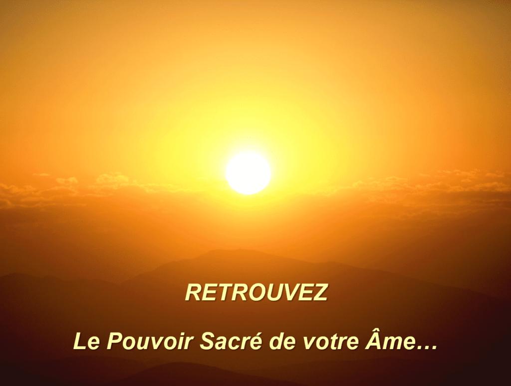Le Pouvoir Sacré de l'Âme - Conscience & Energie 6